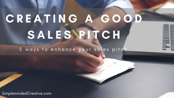 Creating a good sales pitch
